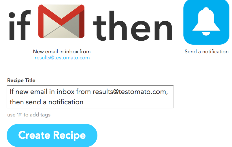 Get Mobile Notifications from Testomato with IFTTT